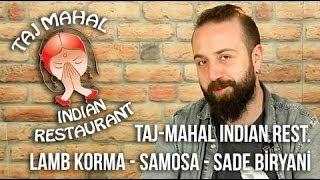 Taj-Mahal Hint Restoranı - Yemek Paket Servis İnceleme Lamb Korma / Samosa / Biryani