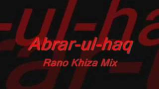 Abrar ul Haq ft. Cheshire Cat - Rano Khiza (With Lyrics)