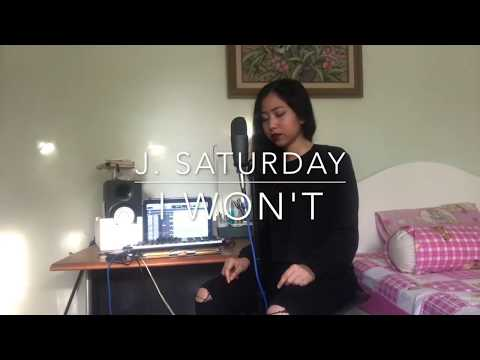 J. Saturday - I Won't [H.E.R. Cover]