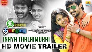 [2016] Inaya Thalaimurai HD DVDScr 720p Full Movie Tamil Online | Inaya Thalaimurai 2016 Full Movie HDDownload