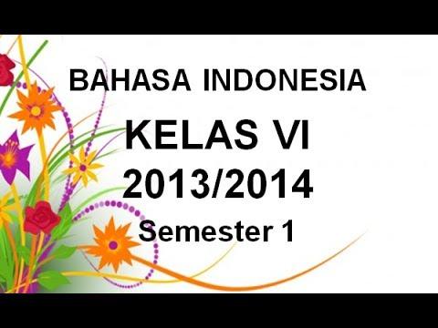 Materi Bahasa Indonesia Kelas 6 Sd Mi Semester 1 Youtube