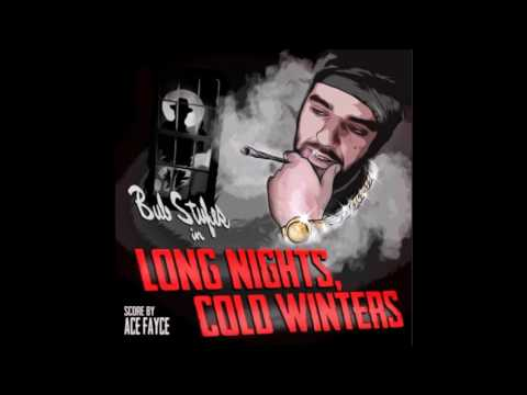 Bub Styles - Long Nights, Cold Winters (feat. ARXV)