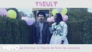 Yseult - Bye Bye Bye
