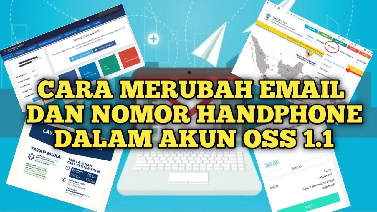 CARA MENGUBAH EMAIL DAN NOMOR HANDPHONE PADA OSS 1.1