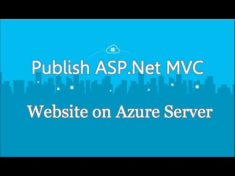 How To Publish/Deploy ASP .Net MVC Website on Azure Server From Scratch