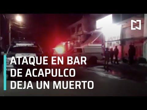 Ataque en bar deja un muerto en Acapulco, Guerrero - Las Noticias