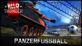 War Thunder - Panzer-Fussball! :D [ deutsch 🐄 info ]