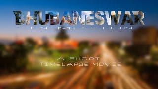 Bhubaneswar In Motion