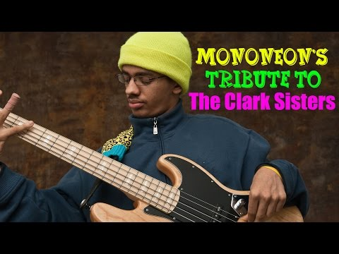 MonoNeon's Gospel Bass Tribute to The Clark Sisters (Bass Sessionz Vol. 1)