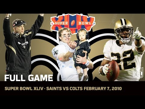 Super Bowl XLIV: Saints First Super Bowl | Saints vs. Colts | NFL Full Game