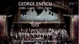 ENESCU - ISIS, Poème symphonique (1923, completed by Pascal Bentoiu)
