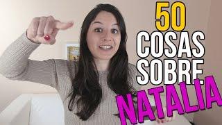 50 COSAS SOBRE MÍ - Natalia