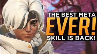 Overwatch: The BEST Meta EVER! - Skill is BACK!