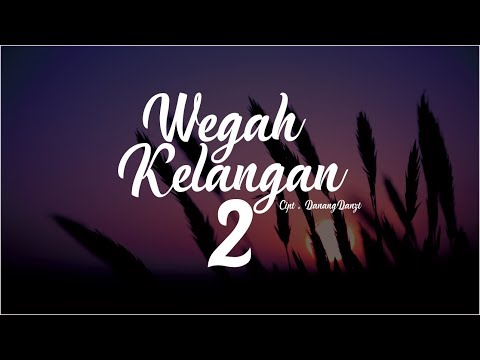 Download DanangDanzt - Wegah Kelangan 2      Mp4 baru