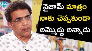 Bekkem Venugopal About Dil Raju | #NaannaNenuNaaBoyfriends | Talking Movies With iDream
