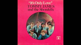 Tommy James & The Shondells DON