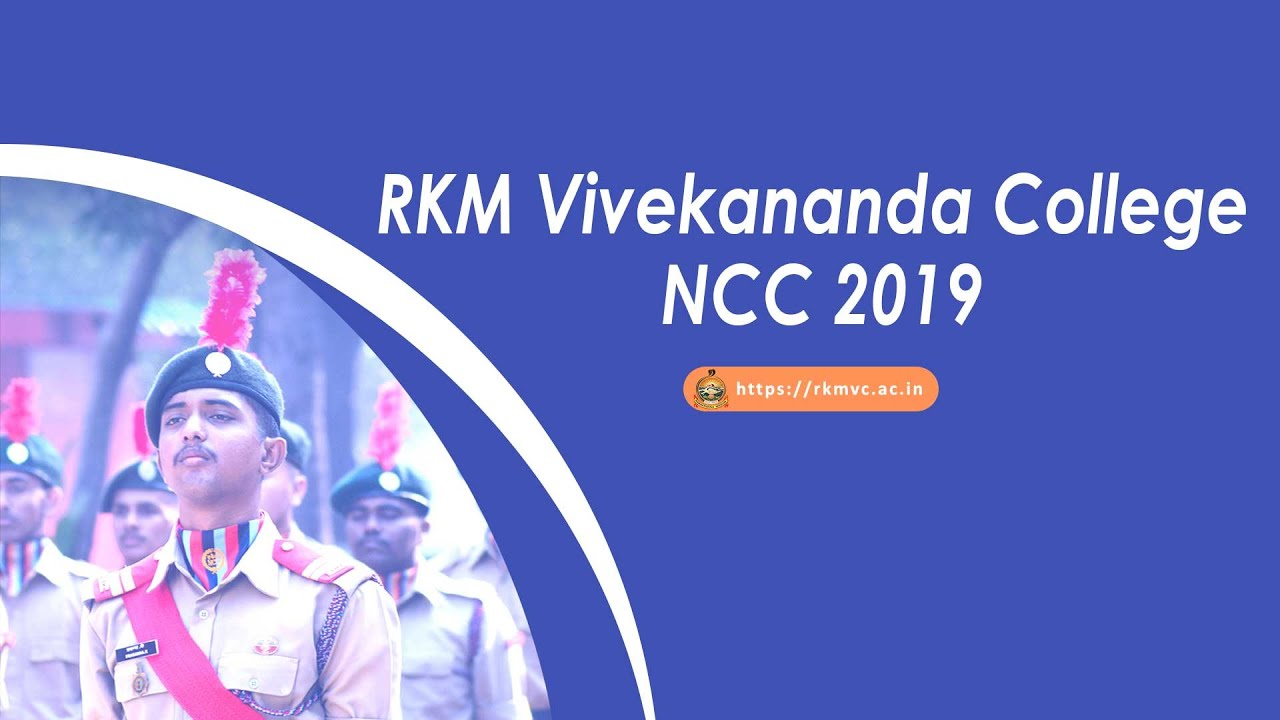 RKM Vivekananda College  NCC 2019