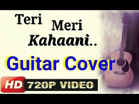 Guitar likhith kurba guitar tabs : Vote No on : teri meri guitar chords