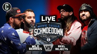 LIVE MOVIE TRIVIA SCHMOEDOWN! Wildberries VS Reel Rejects