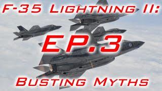 F-35 Lightning II: Busting Myths - Episode 3
