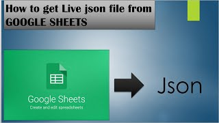 Google Spreadsheet Data as JSON, Google sheets to json output