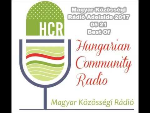Magyar Kozossegi Radio Adelaide 20170521 Best Of