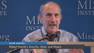 Robert Nozick's 'Anarchy, State, and Utopia'   David Gordon