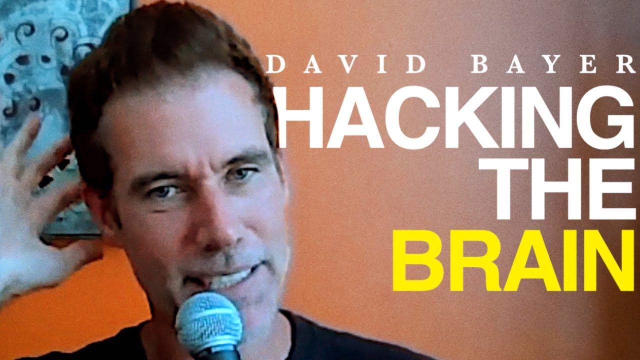 David Bayer - THE BRAIN IS A GOAL ACHIEVING MACHINE [POWERFUL]
