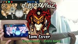 Greyhoundz-Doble Kara (Realdrum/Guitar Jam Cover) ft. IVan Estorninos
