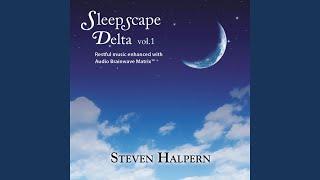 Sleepscape Delta 2hz, Pt. 8