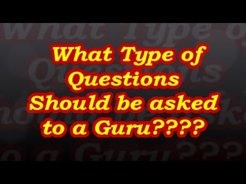 WhatsApp Voice Note - 90 | What Type of Questions Should be asked to a Guru????