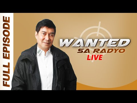 WANTED SA RADYO FULL EPISODE | November 23, 2018
