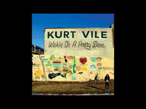 Kurt Vile - Too Hard (HQ)