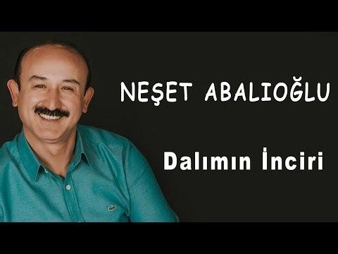 Neşet Abalıoğlu Dalımın İnciri BY   Ozan KIYAK   Abalıoğlu Prodüksiyon