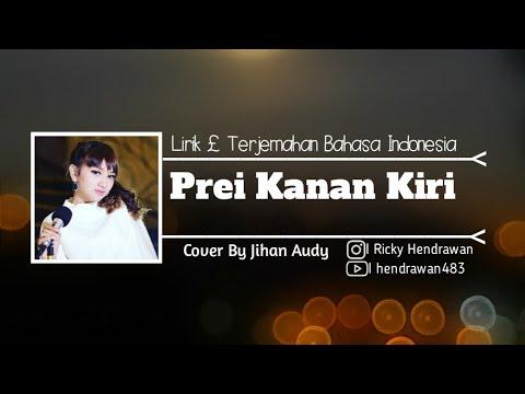 jihan-audy---prei-kanan-kiri-(lirik-£-terjemahan-bahasa-indonesia)