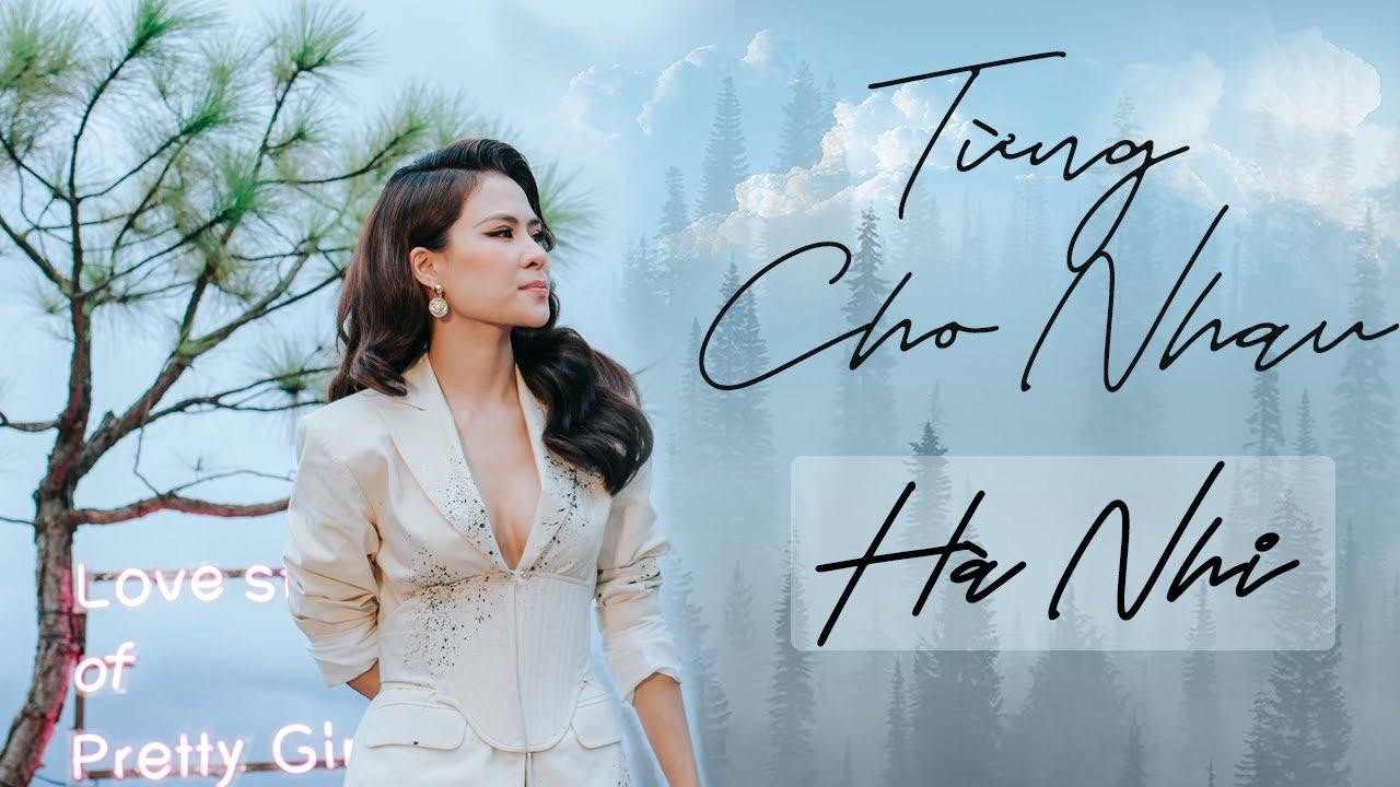 Download Từng Cho Nhau (live) - Hà Nhi || Love Story of Pretty Girls 25.07.2020 Mây Lang Thang