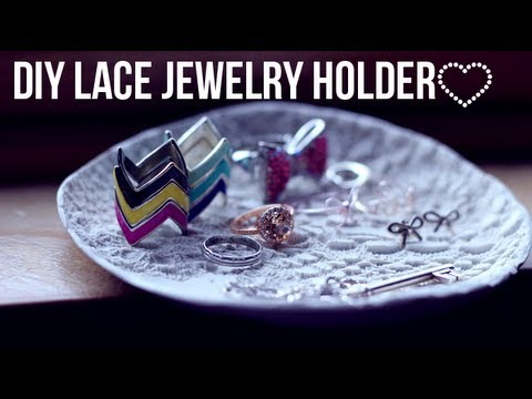 ♡ DIY ♡ Lace Jewelry Holder Dish