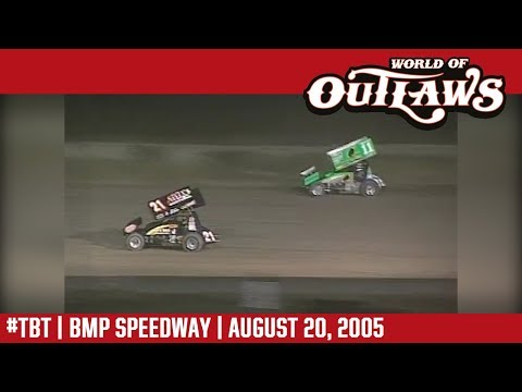 World of Outlaws Craftsman Sprint Cars BMP Speedway August 20, 2005 | #ThrowbackThursday