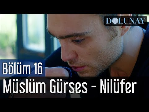 Dolunay 16. Bölüm - Müslüm Gürses - Nilüfer