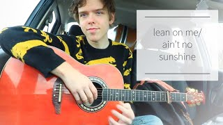 Lean On Me/Ain't No Sunshine - ASMR Medley (Bill Withers Tribute)