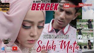 BERGEK TERBARU BEHIND THE SCENE SALAH MATA HD QUALITY