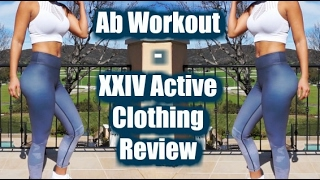 Full Ab Workout | XXIV Active Clothing Review