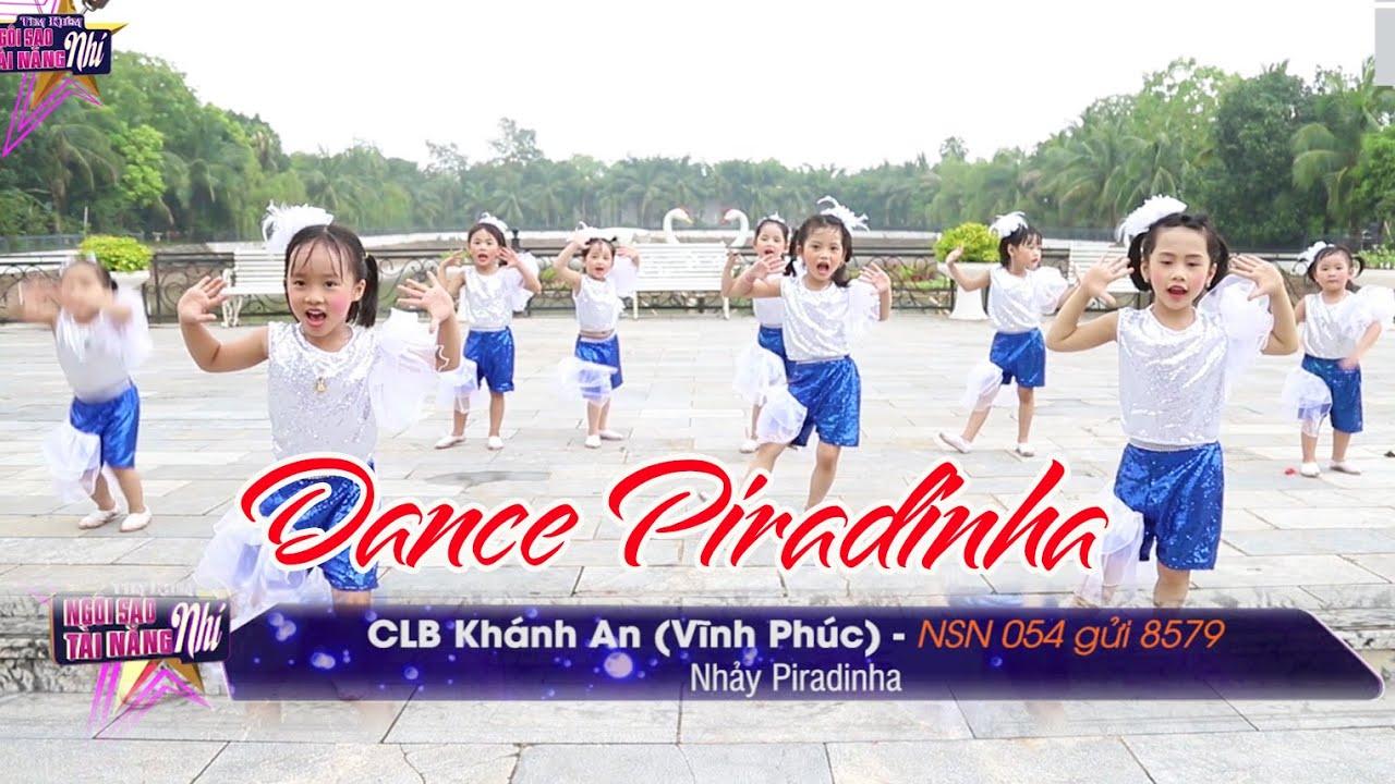 NSN 054. Clb Khánh An - Nhảy Piradinha | Tìm kiếm Ngôi Sao Tài Năng Nhí 2020