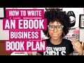HOW TO WRITE AN EBOOK BUSINESS PLAN (how to create and sell an eBook) || HOW TO