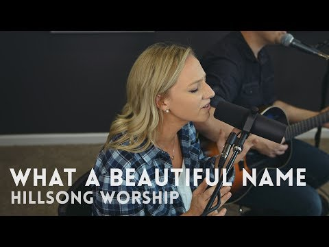 What A Beautiful Name, feat. Hannah Chandler - Hillsong Worship cover