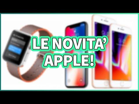 TUTTO su iPhone X, iPhone 8 e Apple Watch Serie 3!