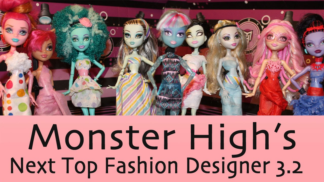 Monster High Next Top Fashion Designer Season 3 Ep 2 Youtube