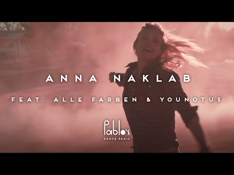 Anna Naklab feat. Alle Farben & YOUNOTUS - Supergirl [Official Video]