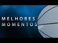 Flamengo 79 x 69 Campo Mourão - Melhores Momentos | 16.02.17