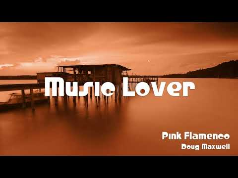 🎵 Pink Flamenco - Doug Maxwell 🎧 No Copyright Music 🎶 YouTube Audio Library